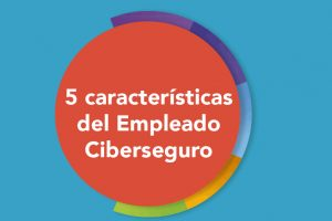 https://www.yonavegoseguro.com.do/wp-content/uploads/2021/08/5-caracteristicas-del-empleado-ciberseguro-300x200.jpg